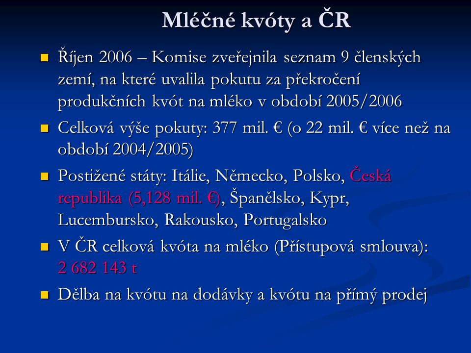 Mléčné kvóty a ČR