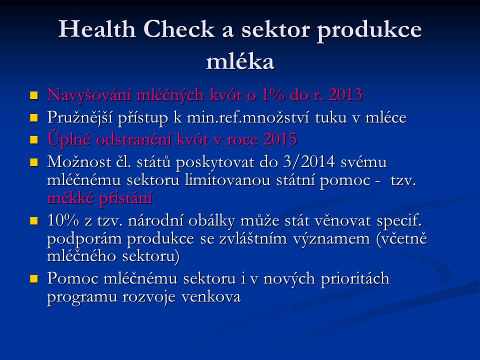 Health Check a sektor produkce mléka