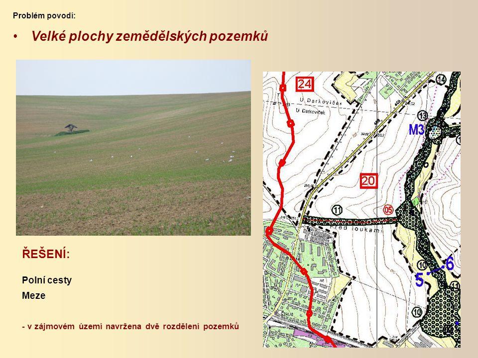 Velké plochy zemědělských pozemků
