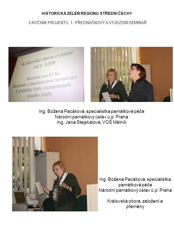 Ing. Božena Pacáková, specialistka památkové péče