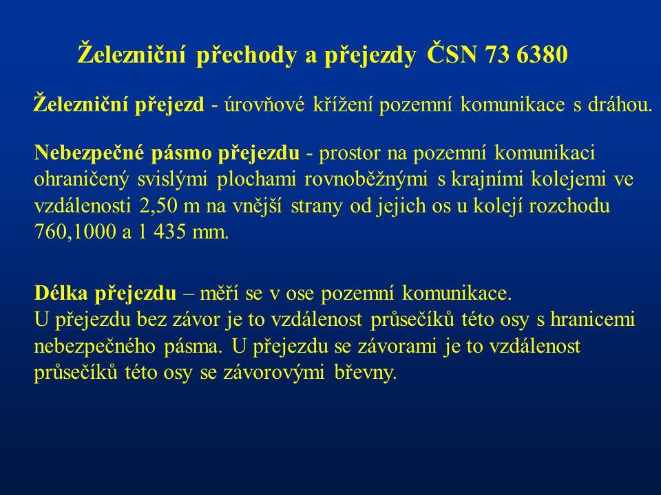 Železniční přechody a přejezdy ČSN 73 6380