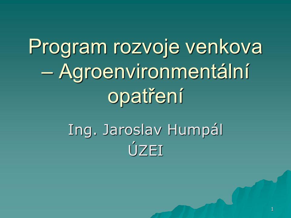 Program rozvoje venkova – Agroenvironmentální opatření