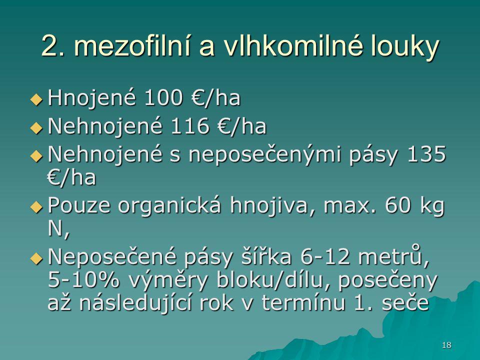 2. mezofilní a vlhkomilné louky