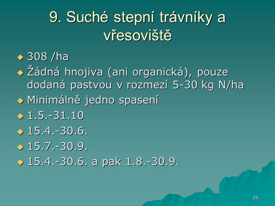 9. Suché stepní trávníky a vřesoviště