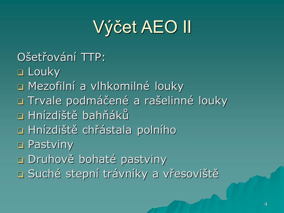 Výčet AEO II Ošetřování TTP: Louky Mezofilní a vlhkomilné louky