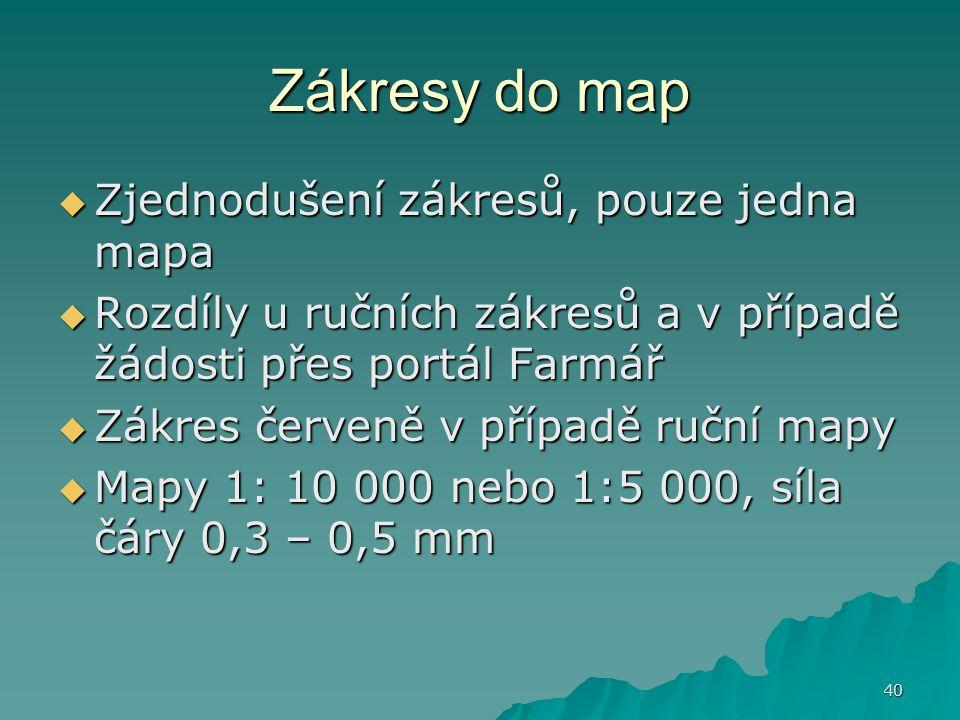 Zákresy do map Zjednodušení zákresů, pouze jedna mapa