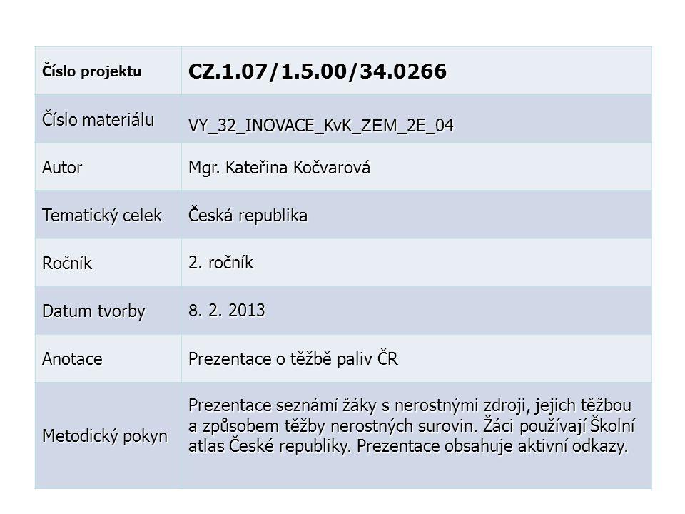 CZ.1.07/1.5.00/34.0266 Číslo materiálu VY_32_INOVACE_KvK_ZEM_2E_04