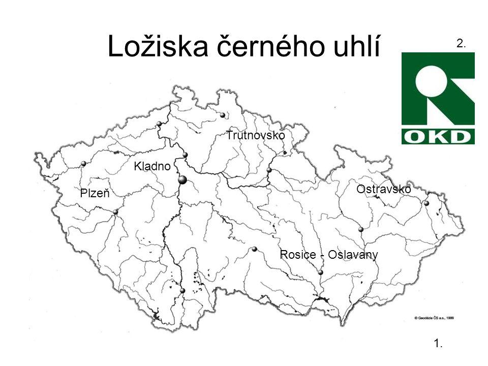 Ložiska černého uhlí 2. Trutnovsko Kladno Ostravsko Plzeň