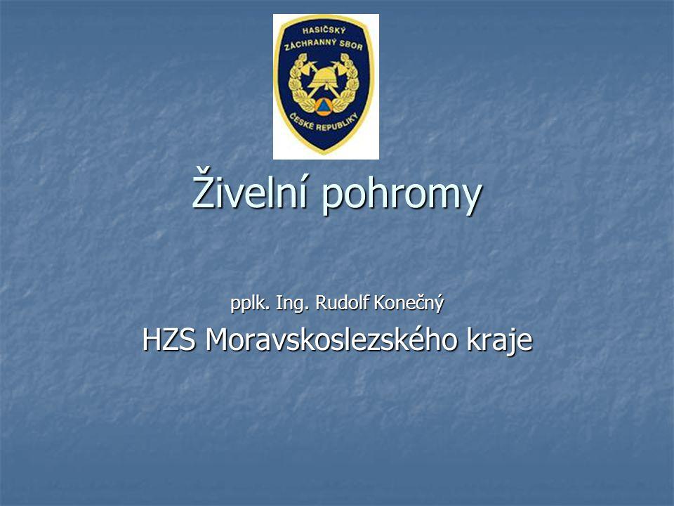 pplk. Ing. Rudolf Konečný HZS Moravskoslezského kraje