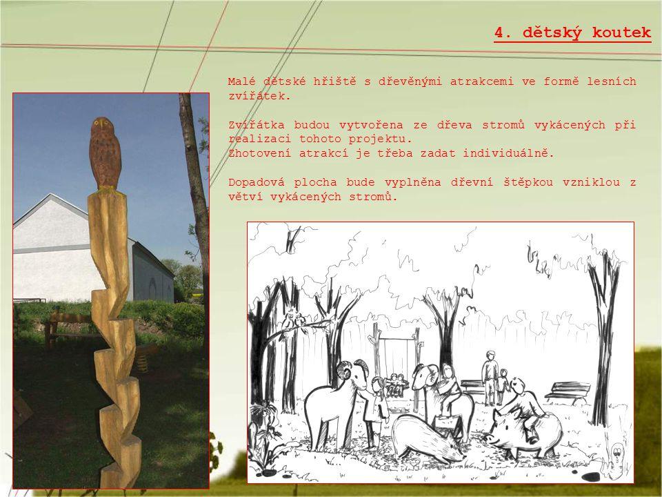 4. dětský koutek Malé dětské hřiště s dřevěnými atrakcemi ve formě lesních zvířátek.