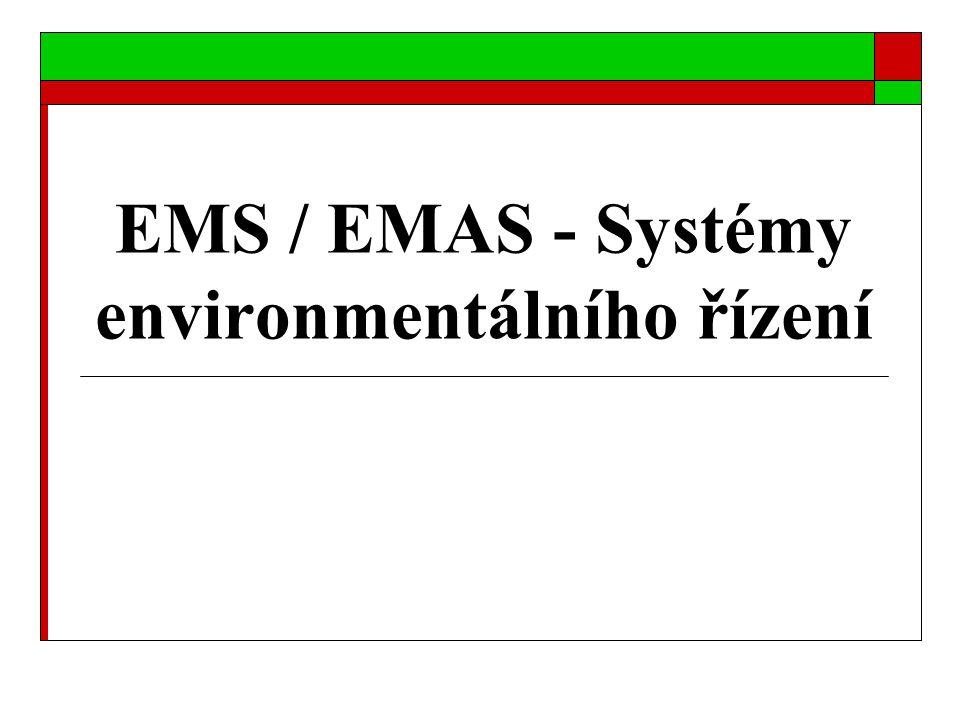 EMS / EMAS - Systémy environmentálního řízení
