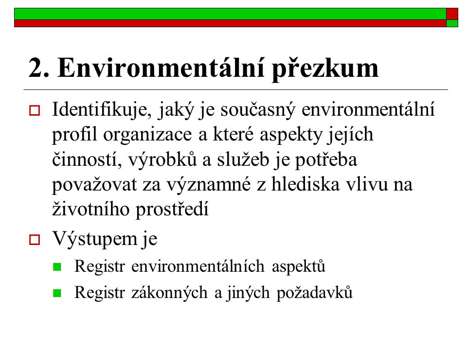 2. Environmentální přezkum