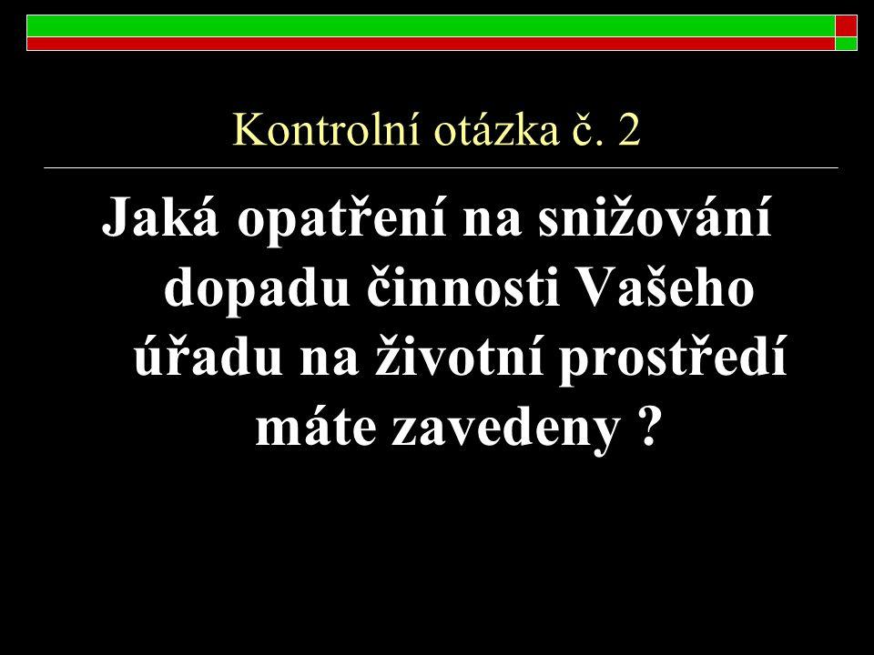 Kontrolní otázka č.