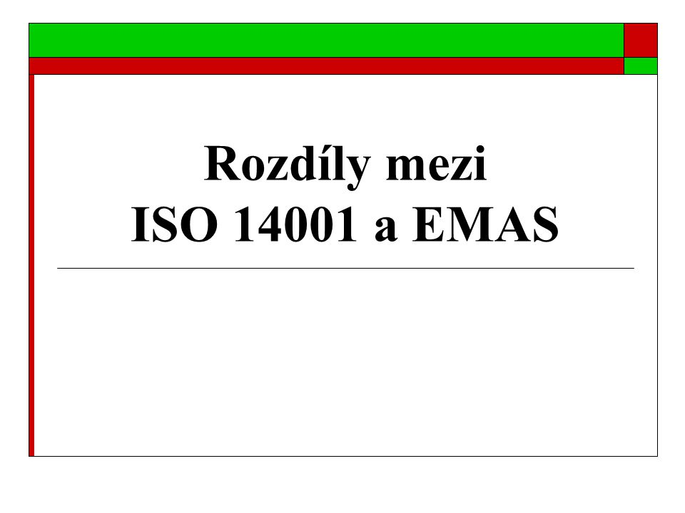 Rozdíly mezi ISO 14001 a EMAS