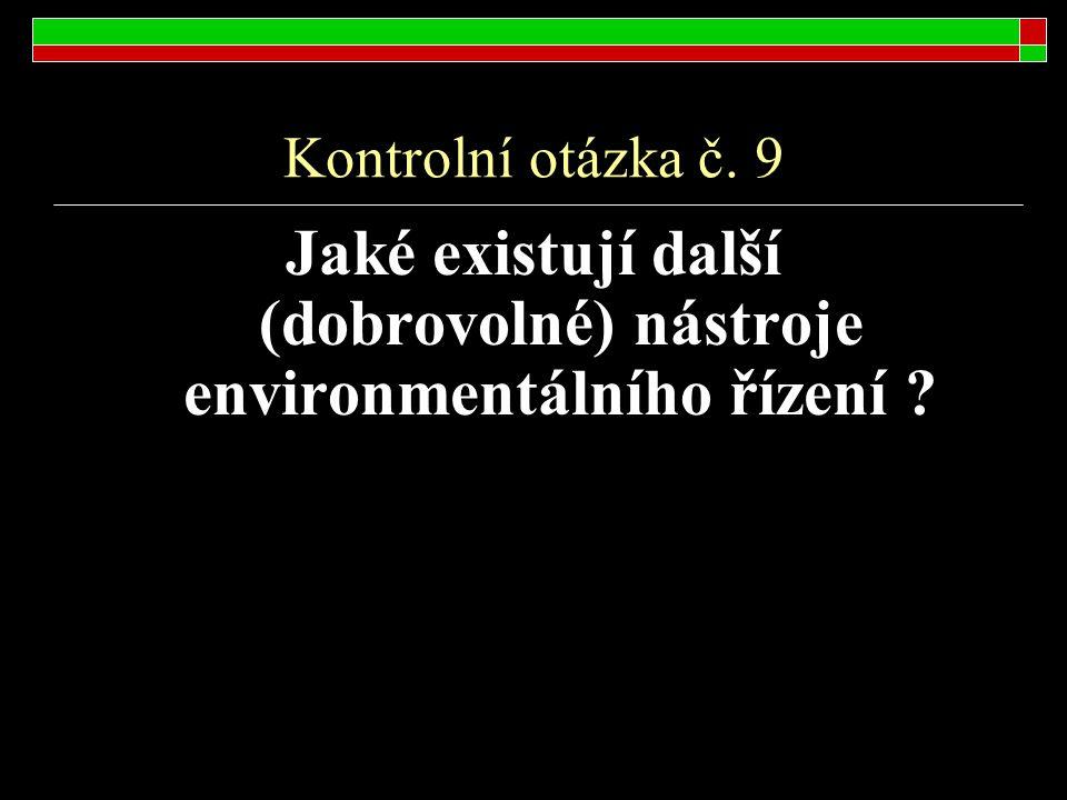 Jaké existují další (dobrovolné) nástroje environmentálního řízení
