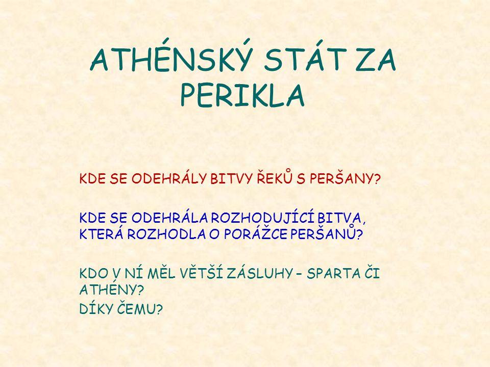 ATHÉNSKÝ STÁT ZA PERIKLA