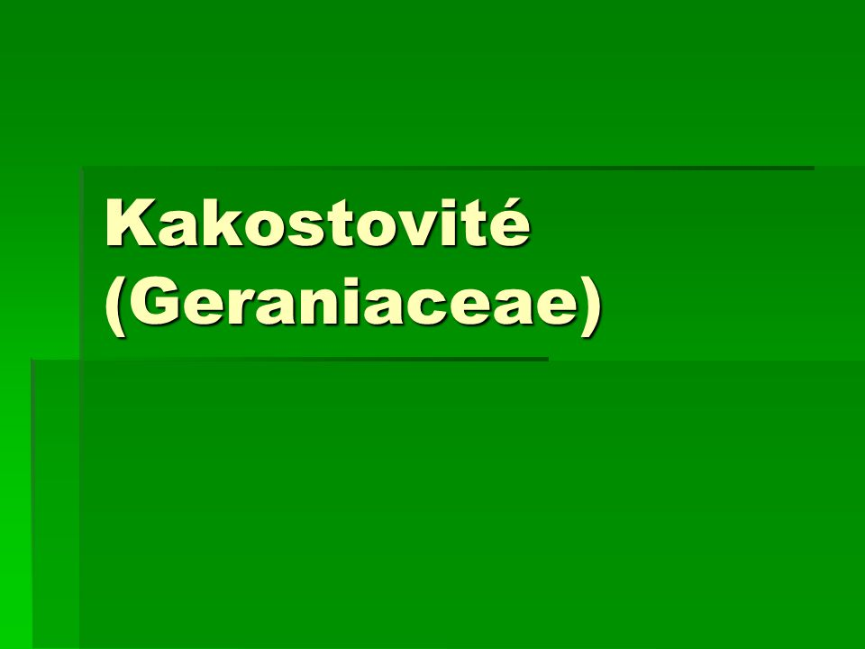 Kakostovité (Geraniaceae)