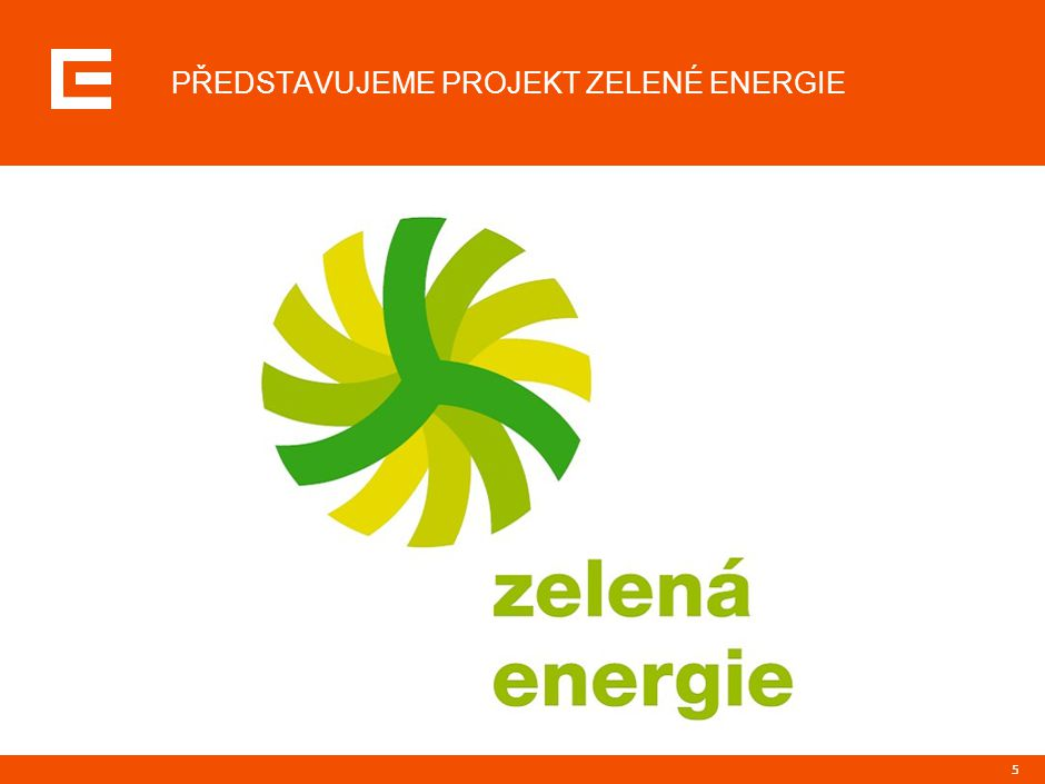 CHARAKTERISTIKA PROJEKTU ZELENÉ ENERGIE