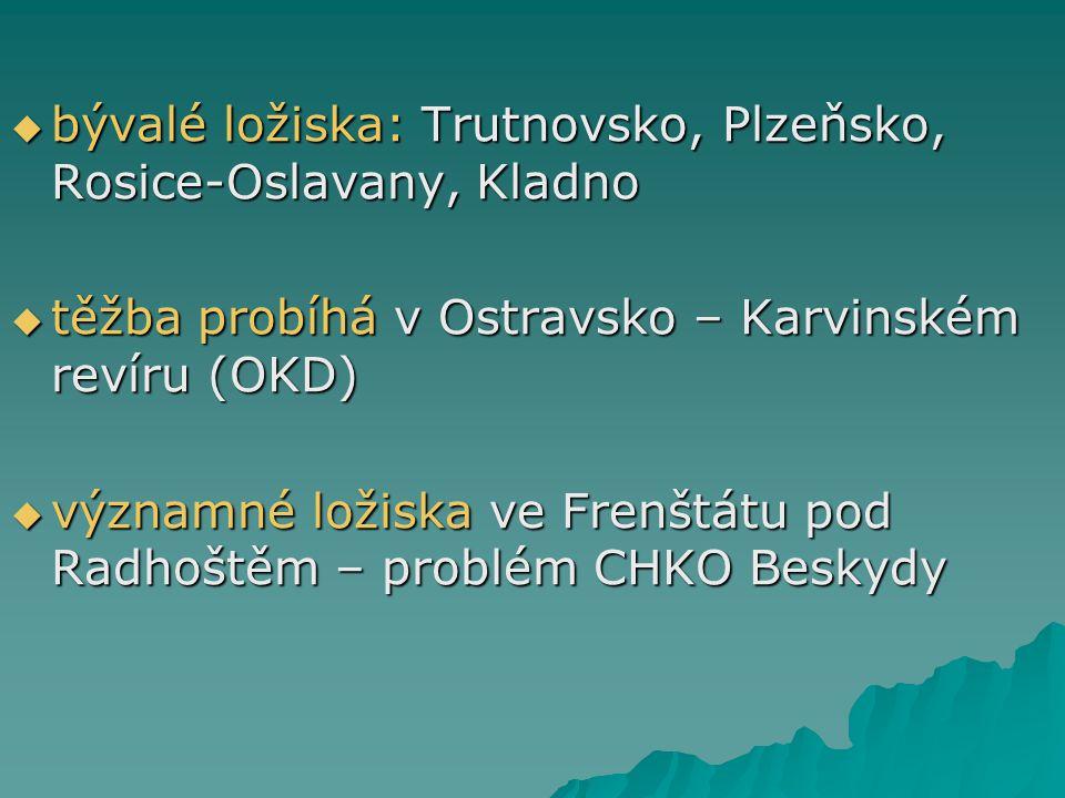 bývalé ložiska: Trutnovsko, Plzeňsko, Rosice-Oslavany, Kladno