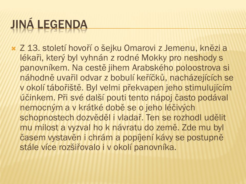 Jiná legenda