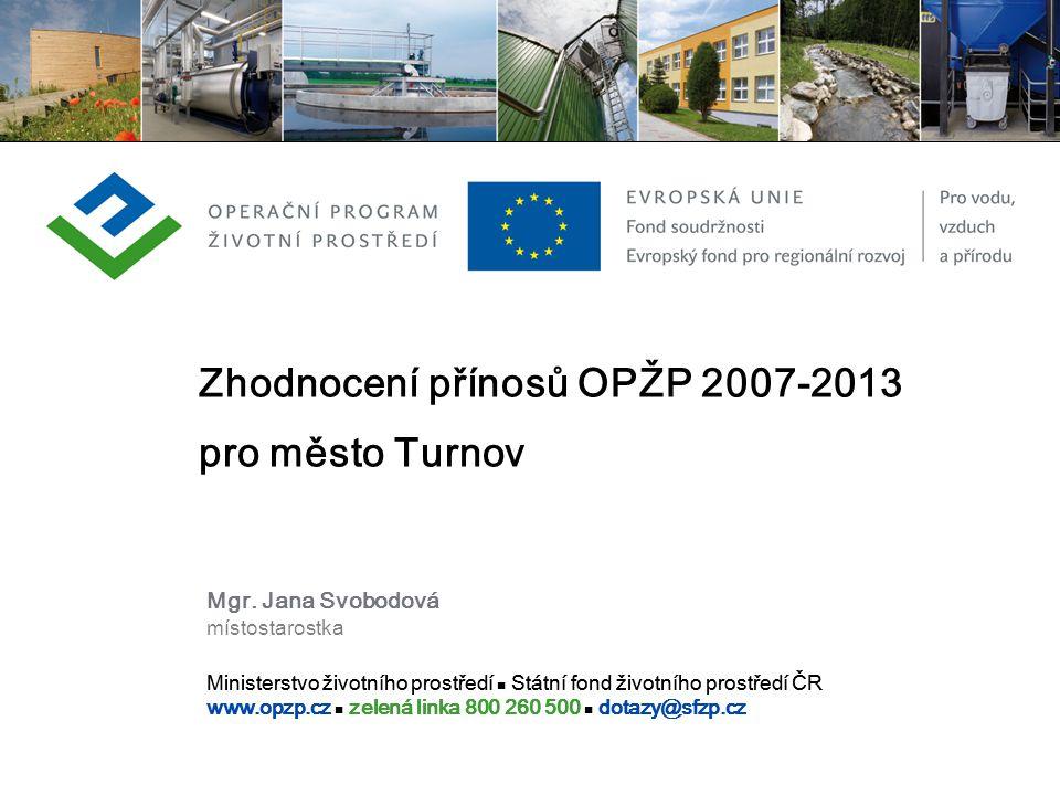 Zhodnocení přínosů OPŽP 2007-2013 pro město Turnov