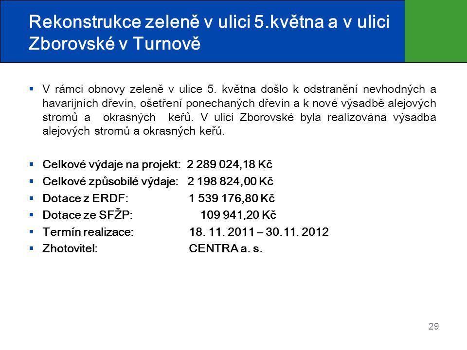 Rekonstrukce zeleně v ulici 5.května a v ulici Zborovské v Turnově