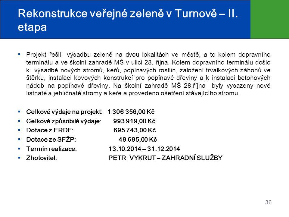 Rekonstrukce veřejné zeleně v Turnově – II. etapa