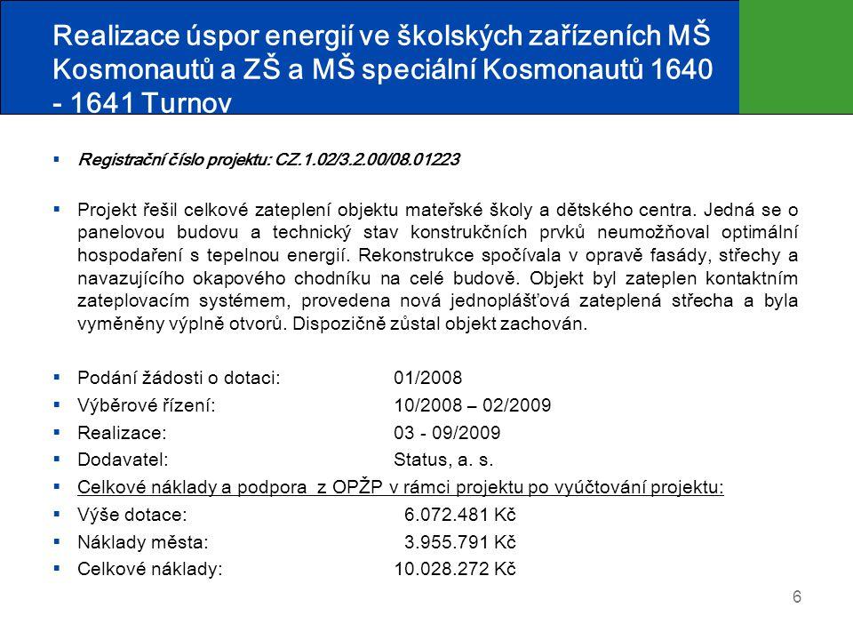 Realizace úspor energií ve školských zařízeních MŠ Kosmonautů a ZŠ a MŠ speciální Kosmonautů 1640 - 1641 Turnov
