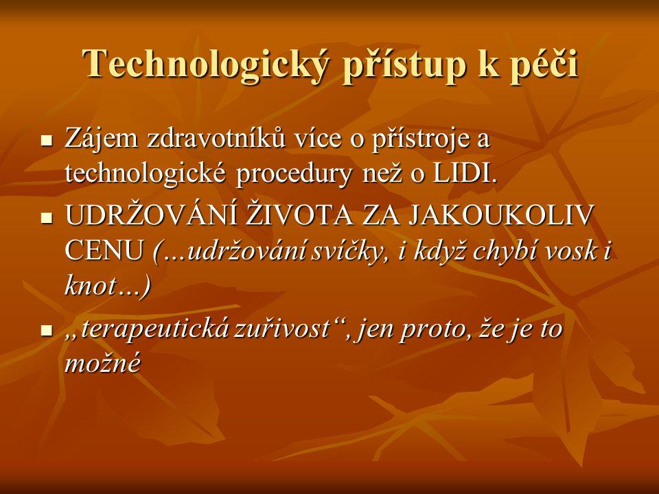 Technologický přístup k péči