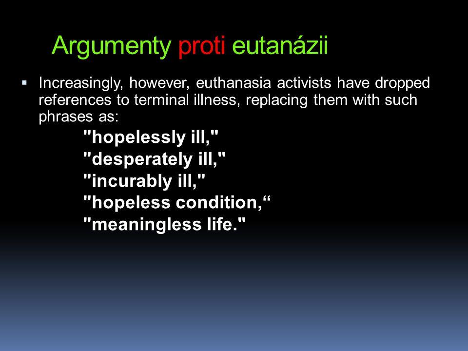 Argumenty proti eutanázii
