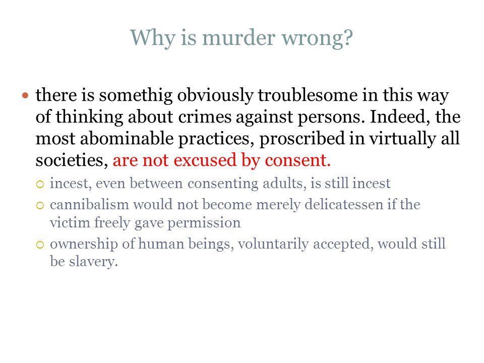 Why is murder wrong