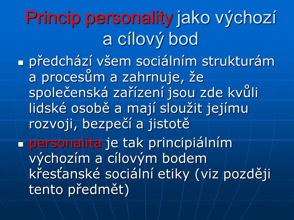 Princip personality jako výchozí a cílový bod