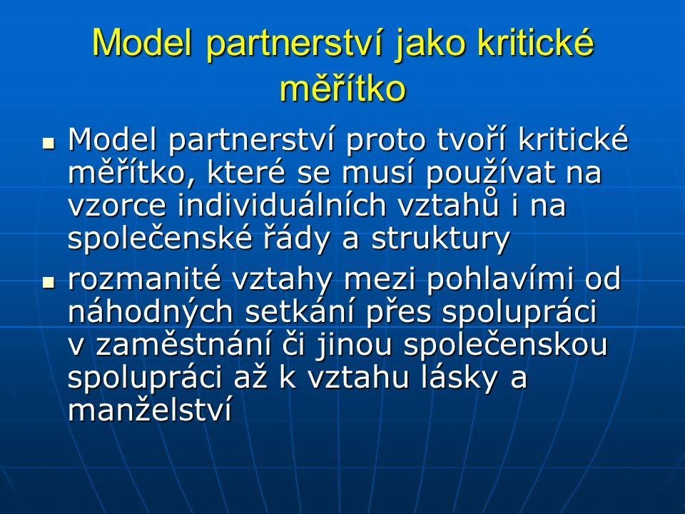 Model partnerství jako kritické měřítko