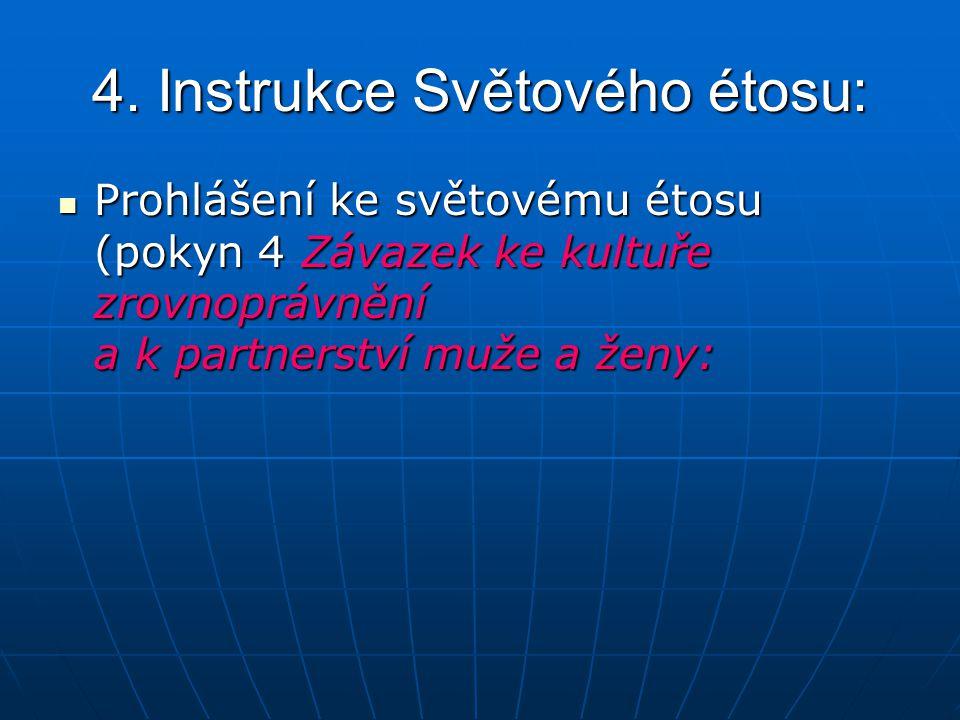 4. Instrukce Světového étosu: