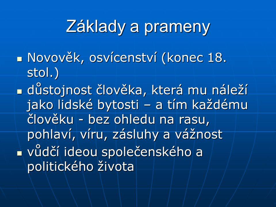 Základy a prameny Novověk, osvícenství (konec 18. stol.)