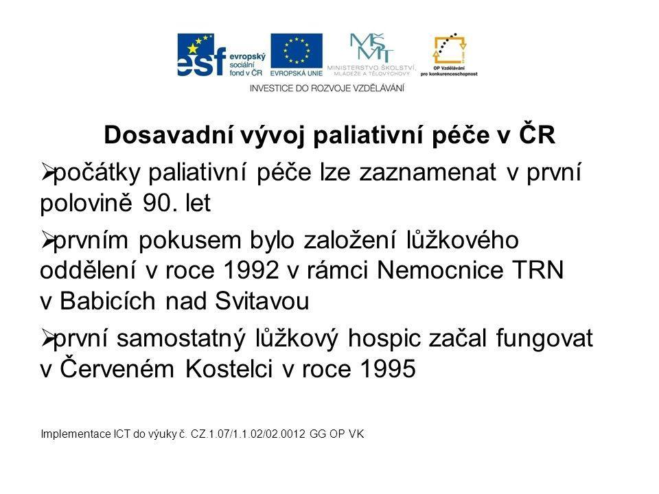 Dosavadní vývoj paliativní péče v ČR