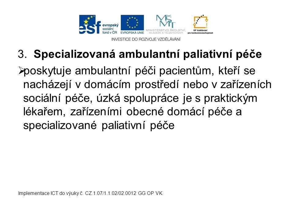 Specializovaná ambulantní paliativní péče