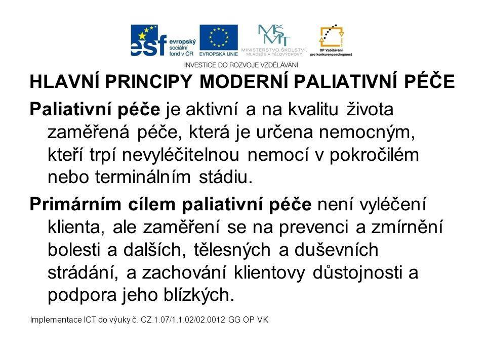 HLAVNÍ PRINCIPY MODERNÍ PALIATIVNÍ PÉČE