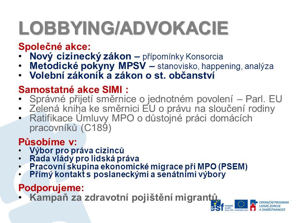 LOBBYING/ADVOKACIE Společné akce: