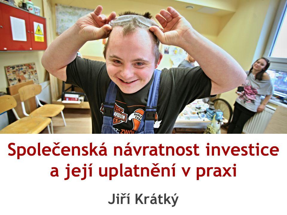 Společenská návratnost investice a její uplatnění v praxi