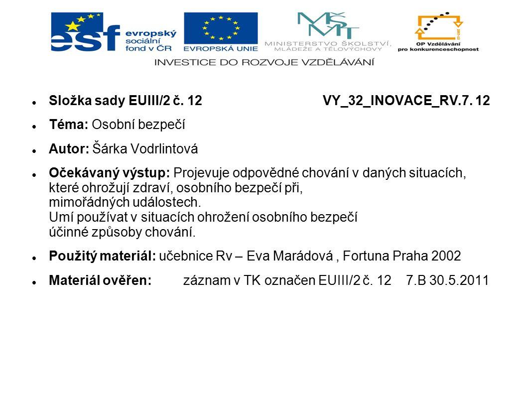 Složka sady EUIII/2 č. 12 VY_32_INOVACE_RV.7. 12