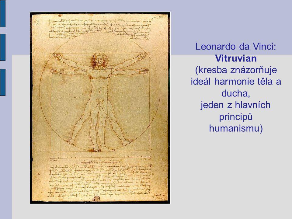 ideál harmonie těla a ducha, jeden z hlavních principů humanismu)