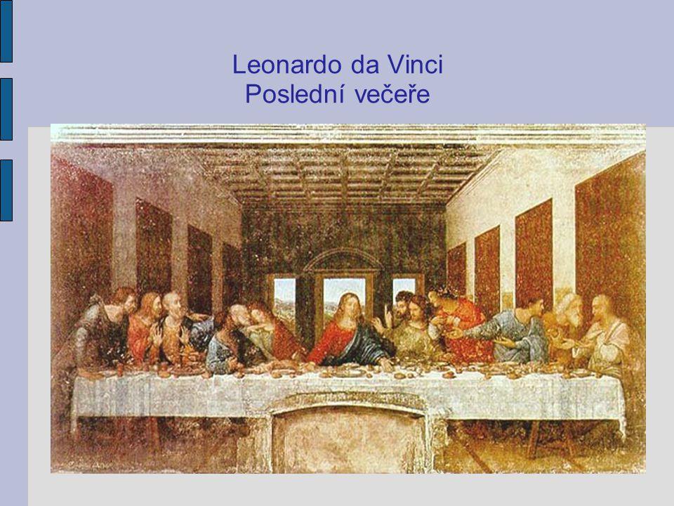 Leonardo da Vinci Poslední večeře