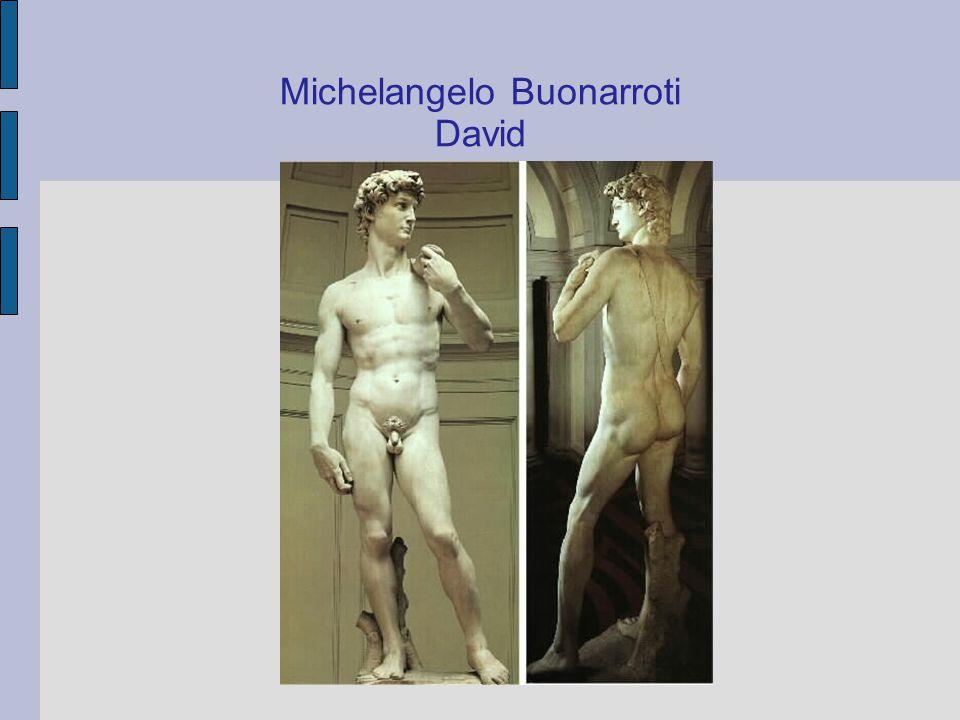 Michelangelo Buonarroti David
