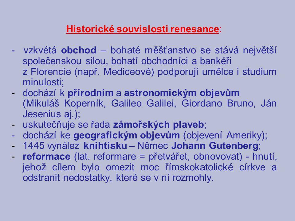 Historické souvislosti renesance: