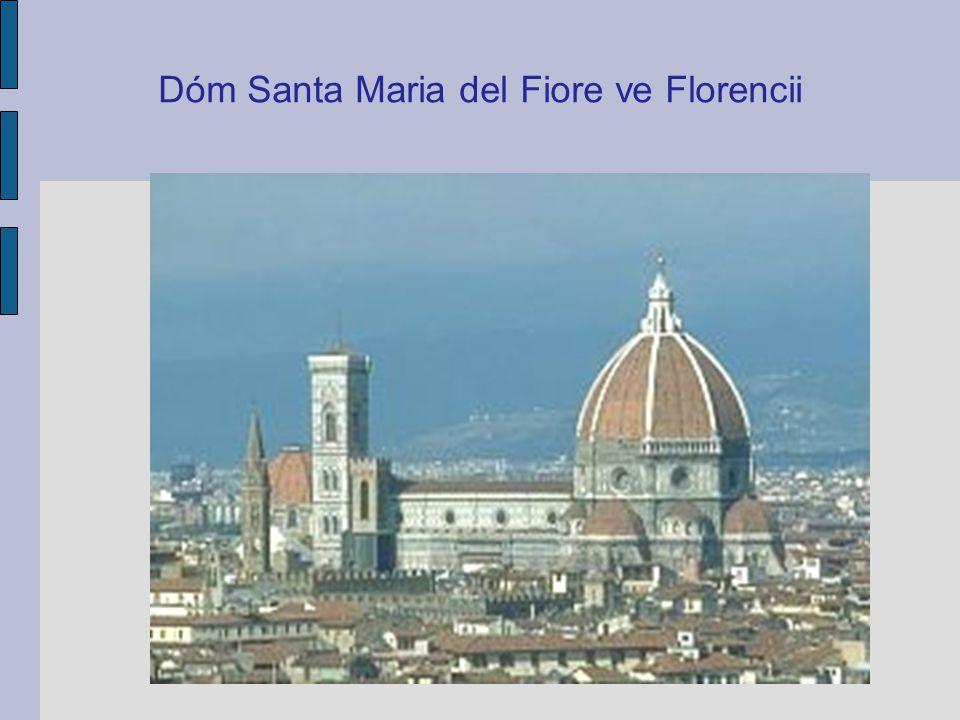 Dóm Santa Maria del Fiore ve Florencii