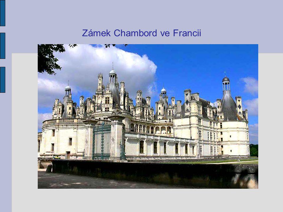 Zámek Chambord ve Francii