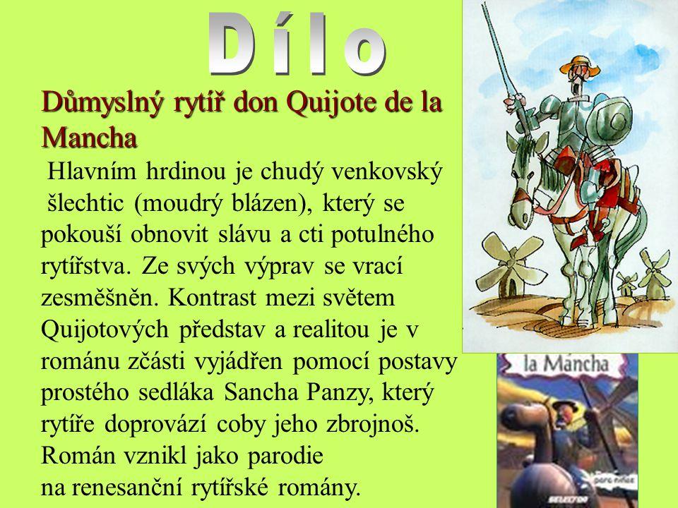 Dílo Důmyslný rytíř don Quijote de la Mancha