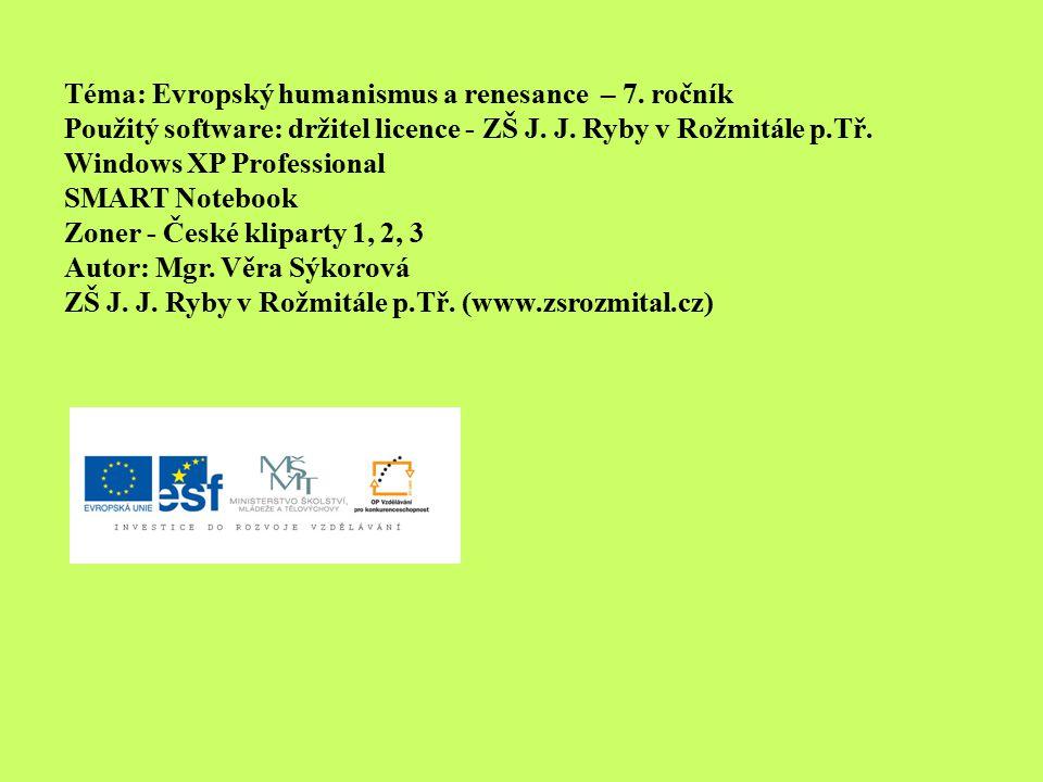 Téma: Evropský humanismus a renesance – 7. ročník
