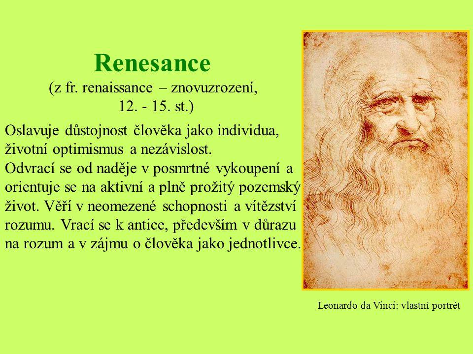(z fr. renaissance – znovuzrození,